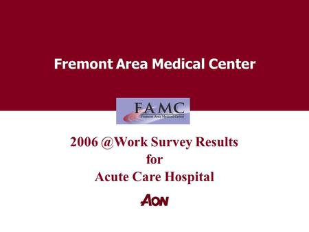Fremont Area Medical Center Survey Results for Acute Care Hospital.