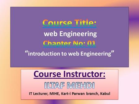 Web Engineering we define Web Engineering as follows: 1) Web Engineering is the application of systematic and proven approaches (concepts, methods, techniques,