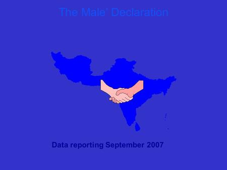 The Male' Declaration Data reporting September 2007.