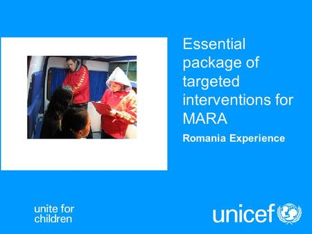 Essential package of targeted interventions for MARA Romania Experience.