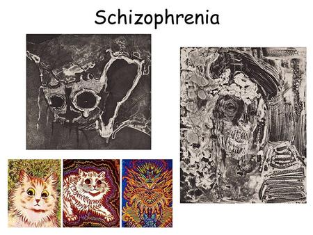 "Schizophrenia Schizophrenic Disorders Literally means ""split mind"" About 1 in every 100 people are diagnosed with schizophrenia. General onset is between."