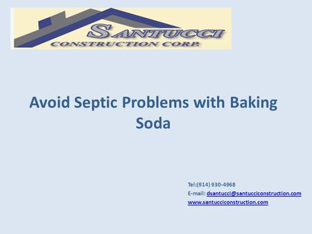 Avoid Septic Problems with Baking Soda Tel:(914) 930-4968