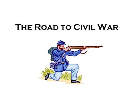 The Road to Civil War. Vocabulary Popular Sovereignty – allowing people to decide. Civil War – A conflict between citizens of the same country. Arsenal.