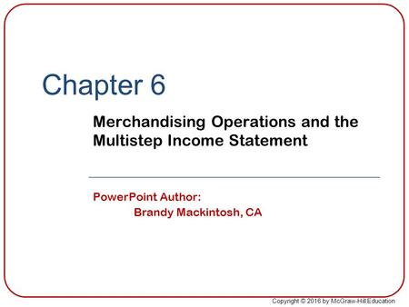 Merchandising Operations and the Multistep Income Statement