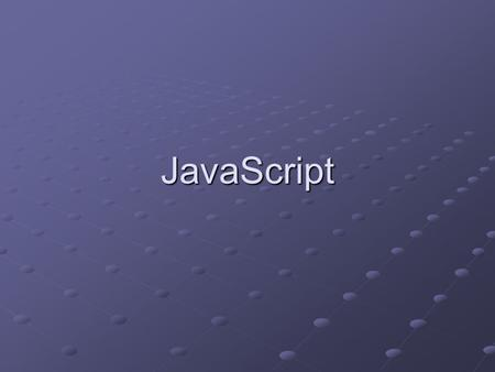 JavaScript. Overview Introduction: JavaScript basics Expressions and types Expressions and types Arrays Arrays Objects and Associative Arrays Objects.