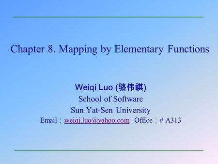 Chapter 8. Mapping by Elementary Functions