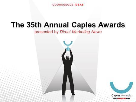 The 35th Annual Caples Awards presented by Direct Marketing News.