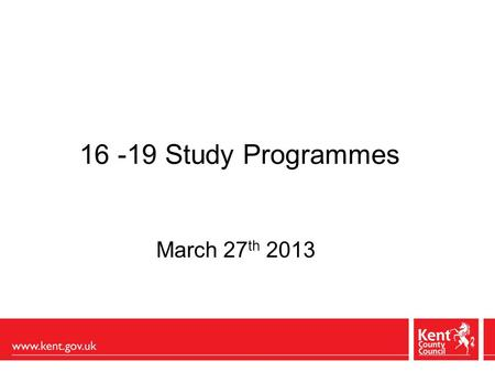 16 -19 Study Programmes March 27 th 2013. Wolf's findings lack of coherent programmes lack of opportunities to gain effective skills in Maths and English.