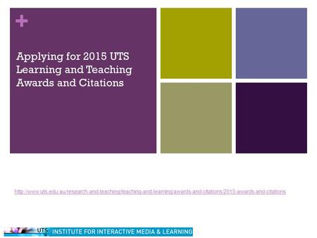 + Applying for 2015 UTS Learning and Teaching Awards and Citations