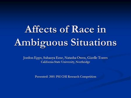 Affects of Race in Ambiguous Situations