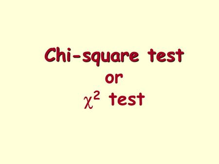 Chi-square test or c2 test