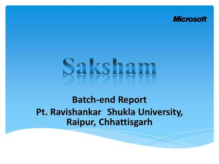Batch-end Report Pt. Ravishankar Shukla University, Raipur, Chhattisgarh.