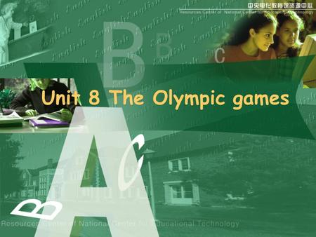 Unit 8 The Olympic games About sports Practice Reading Do you know Beijing 2008.