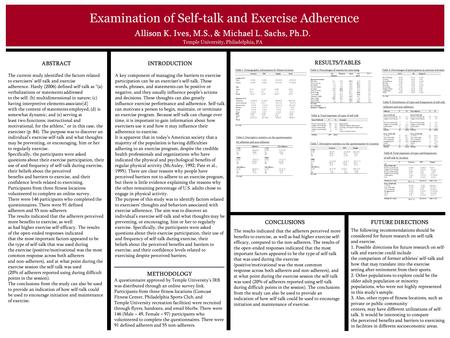"ABSTRACT The current study identified the factors related to exercisers' self-talk and exercise adherence. Hardy (2006) defined self-talk as ""(a) verbalizations."
