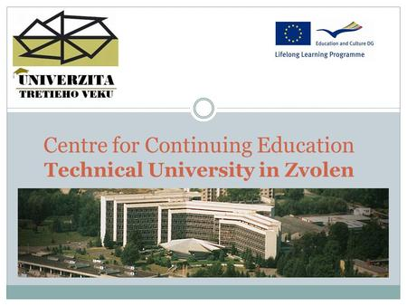 Centre for Continuing Education Technical University in Zvolen.