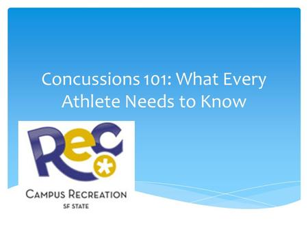 Concussions 101: What Every Athlete Needs to Know.