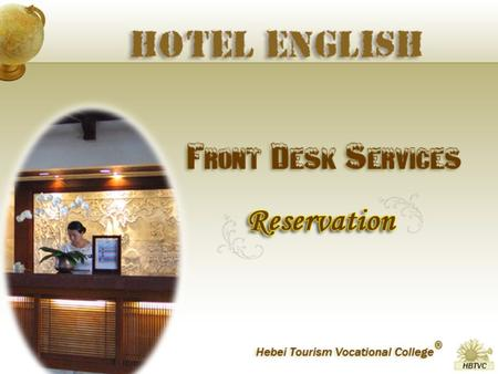 To learn the service theoretical knowledge about how to offer a satisfactory service in a hotel ; To learn how to make a call reservation ; To learn how.