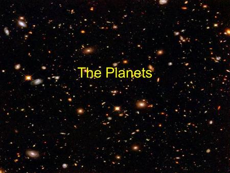The Planets. The Solar System The solar system is made up of the Sun and all the objects that travel around it Planets and their moons, asteroids and.