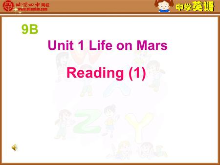 9B Unit 1 Life on Mars Reading (1). Earth Mars a better world … crowded polluted.