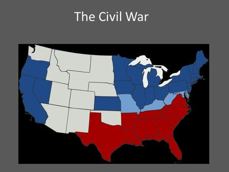 The Civil War. Causes of the war 1. Slavery 2. Sectionalism 3. Nationalism 4. States' rights.