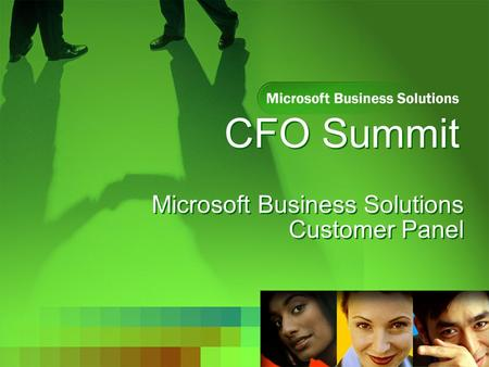 CFO Summit Microsoft Business Solutions Customer Panel.