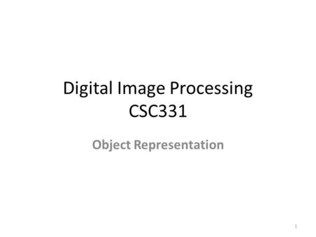 Digital Image Processing CSC331