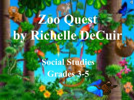 Zoo Quest by Richelle DeCuir Social Studies Grades 3-5.