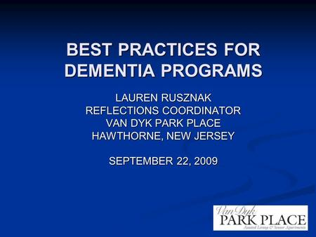 BEST PRACTICES FOR DEMENTIA PROGRAMS