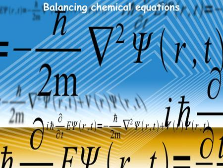Balancing chemical equations. WRITING CHEMICAL EQUATIONS Chemical equations should show : (a) formulas of the reactants & products (b) their states of.
