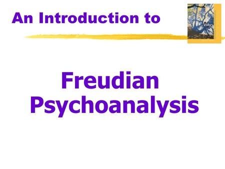 An Introduction to Freudian Psychoanalysis. What is Personality? Personality  an individual's characteristic pattern of thinking, feeling, and acting.