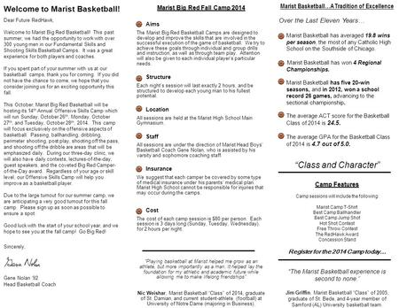 Welcome to Marist Basketball! Marist Big Red Fall Camp 2014 Aims The Marist Big Red Basketball Camps are designed to develop and improve the skills that.