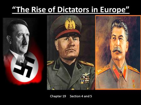 """The Rise of Dictators in Europe"""