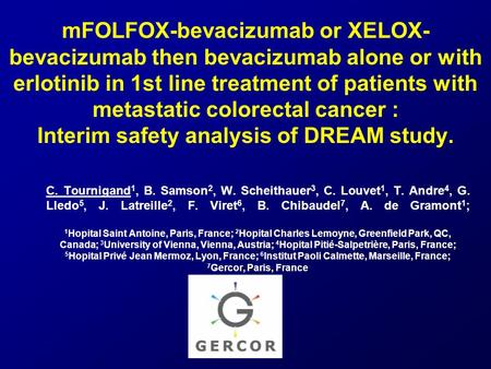 MFOLFOX-bevacizumab or XELOX-bevacizumab then bevacizumab alone or with erlotinib in 1st line treatment of patients with metastatic colorectal cancer :
