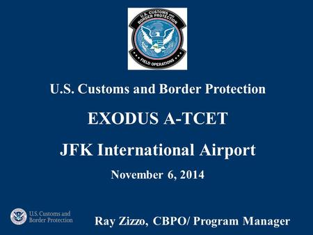 U.S. Customs and Border Protection JFK International Airport