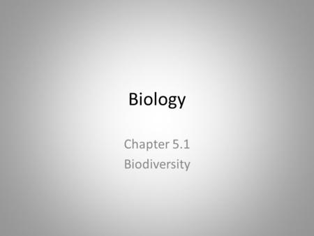 Biology Chapter 5.1 Biodiversity. Quick Review Name 3 ways populations are dispersed. – Uniform, clumped, or randomly What are two ways to keep populations.