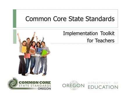 Common Core State Standards Implementation Toolkit for Teachers.
