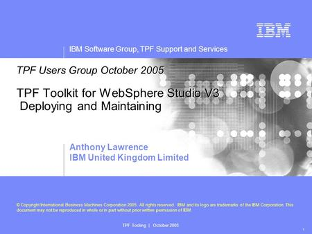 IBM Software Group, TPF Support and Services Presentation subtitle: 20pt Arial Regular, teal R045 | G182 | B179 Recommended maximum length: 2 lines IBM.