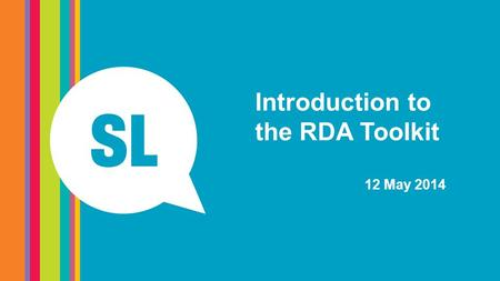 Introduction to the RDA Toolkit 12 May 2014. Navigating the RDA Toolkit.