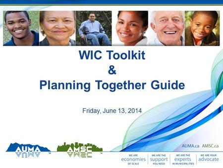 WIC Toolkit & Planning Together Guide Friday, June 13, 2014.