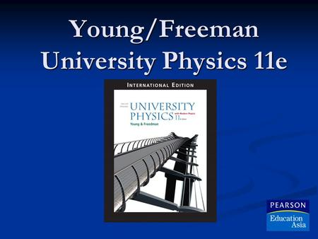 Young/Freeman University Physics 11e. Ch 38 Photons, Electrons, and Atoms © 2005 Pearson Education.
