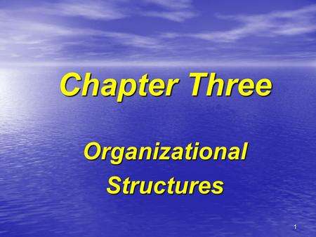 1 Chapter Three OrganizationalStructures. 2 Types of organizations where projects reside: Corporations Corporations Government Agencies (EPA, Department.