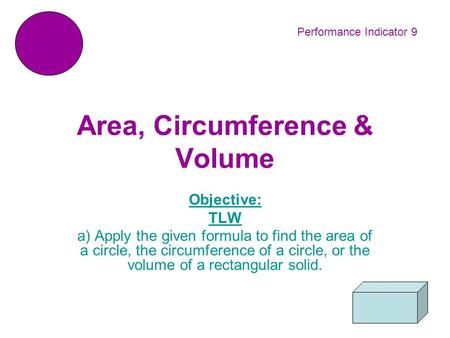 Area, Circumference & Volume