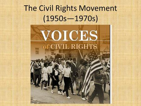 The Civil Rights Movement (1950s—1970s). The Turning Wheel Each group starts with a poster with a term, person, or phrase at the top. You have about 1.