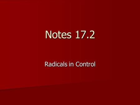 Notes 17.2 Radicals in Control. African Americans' Rights Black Codes-laws in the South that aimed to control freedmen and allow exploitation of AA by.
