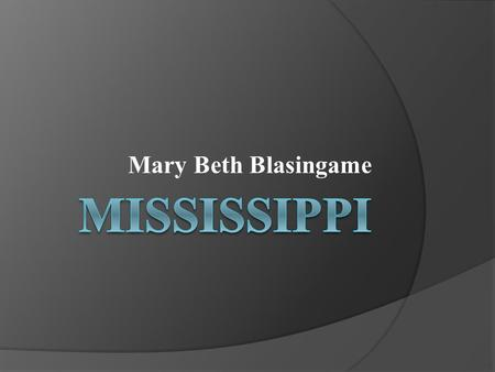 Mary Beth Blasingame. History of Community Colleges in Mississippi  1908 – Mississippi Legislature passed laws allowing counties to establish agricultural.