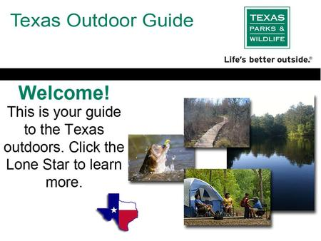 Fishing Trails Camping Texas has many outdoor options to meet the needs of anyone wanting to get some fresh air. Click an activity to learn more about.