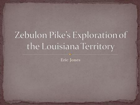 Eric Jones. In 1803, Thomas Jefferson purchased the territory of Louisiana from Napoleon and the French Authorized without Congressional approval Doubled.