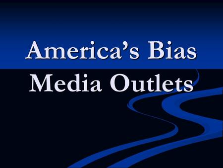 media bias in america Media bias is real, finds ucla brown and abc's good morning america were a close left of center is merely a reflection of the overall bias of the media.