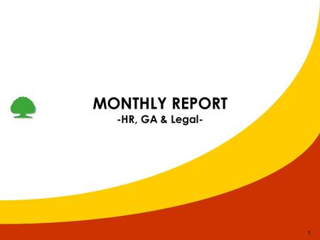 MONTHLY REPORT -HR, GA & Legal-.
