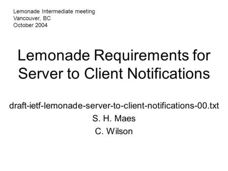 Lemonade Requirements for Server to Client Notifications